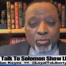 """Alan Keyes Says Obama is Working with Terrorists to Create a State of """"Totalitarian Tyranny"""""""