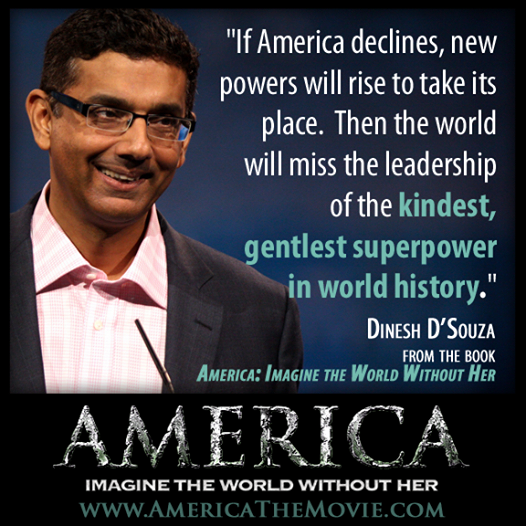 "Coming July 4th: Dinesh D'Souza's ""America""… See the Trailer Here"
