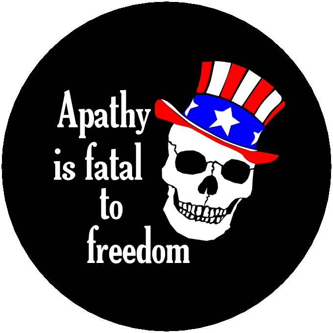 apthy is fatal to freedom