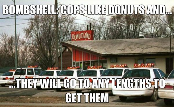COPS LIKE DONUTS