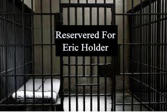 eric holder jail