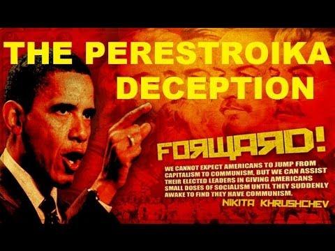 the perestroika deception obama
