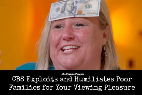 CBS-Exploits-and-Humiliates-Poor-Families-for-Your-Viewing-Pleasure