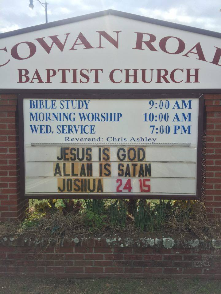 MS Baptist Church Sign: 'Jesus Is God; Allah is Satan'