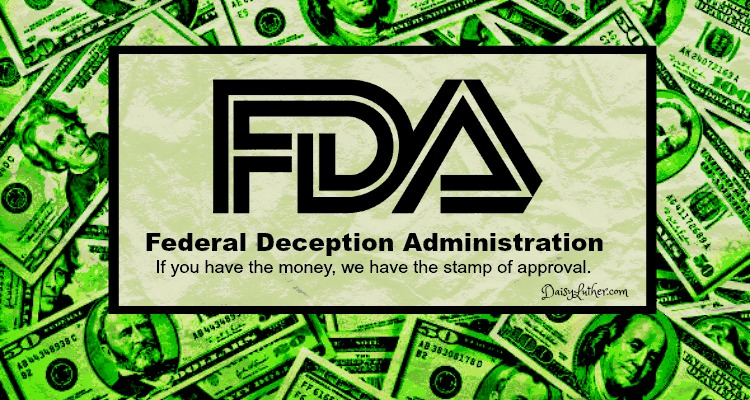 20 Things the FDA (Federal Deception Administration) Doesn't Want You to Know