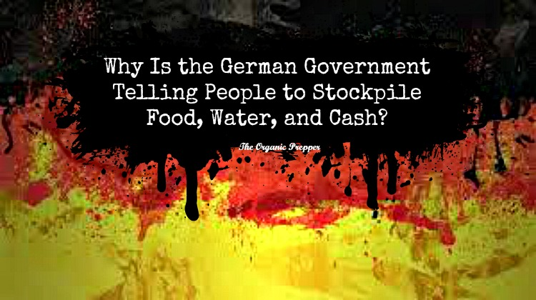 Why Is the German Government Telling People to Stockpile Food, Water, and Cash?