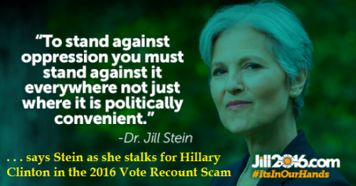 Hillary uses Jill Stein to steal election via vote recounts in battleground states