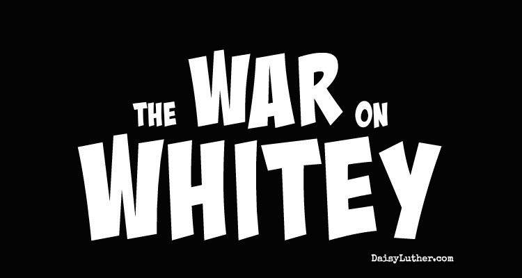 "The War on Whitey: How ""Education"" Is Fanning the Flames of Racial Division"