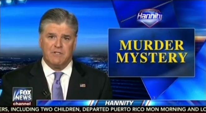 Report: Sean Hannity to be fired by Fox News over Seth Rich murder coverage
