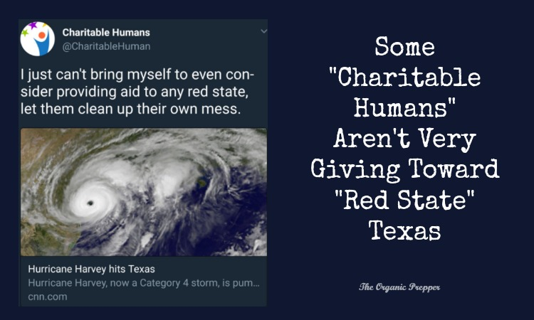 "Some ""Charitable Humans"" Aren't Very Giving Toward ""Red State"" Texas"