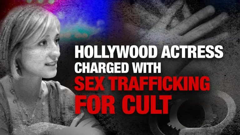 Hollywood Actress Charged with Sex Trafficking for Cult