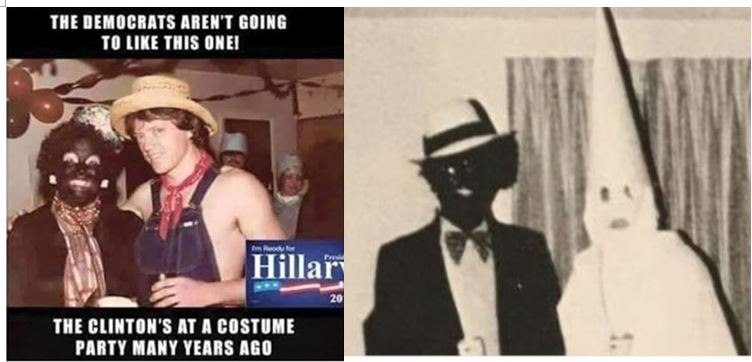 "Hillary Clinton condemns Virginia Governor for racism and infanticide, but she supports Planned Parenthood, the KKK, and wore ""BlackFace"" herself"