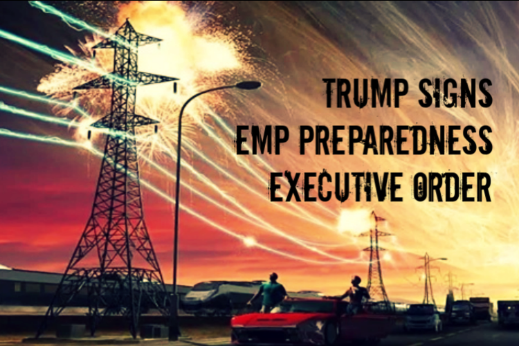 Trump Signs Ambitious EMP Preparedness Executive Order