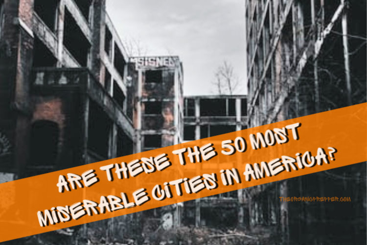 "10 From California: Are These the 50 ""Most Miserable"" Cities in America?"