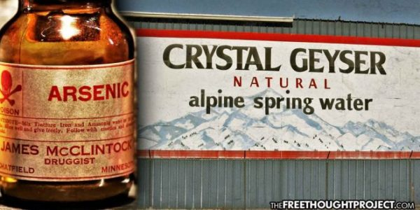 Bottled Water Company Admits Dumping Deadly Arsenic Into CA's Ecosystem—Nobody Goes To Jail