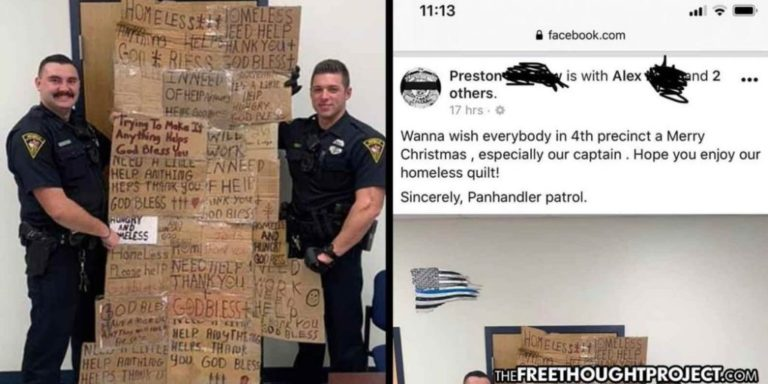 """Cops Proudly Brag About Terrorizing the Poor During Christmas with """"Homeless Quilt"""""""