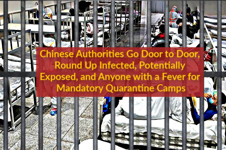 SACRIFICIAL CITY? Chinese Authorities Go Door to Door, Dragging People Away to MANDATORY Quarantine Camps