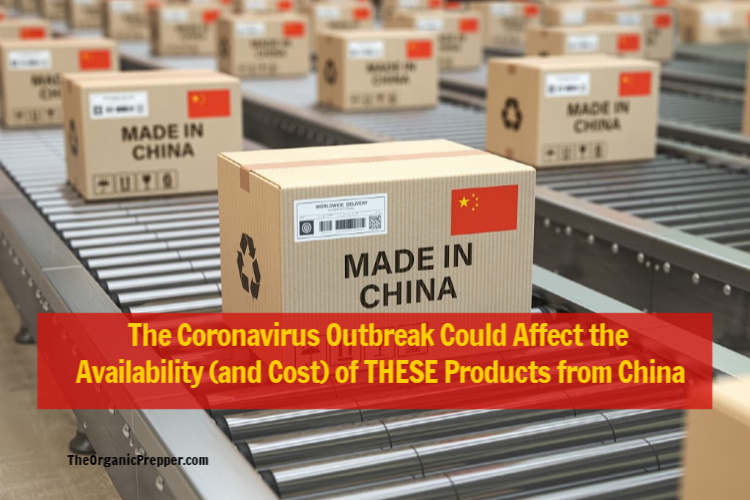 The Coronavirus Outbreak Could Affect the Availability (and Cost) of THESE Essential Products from China