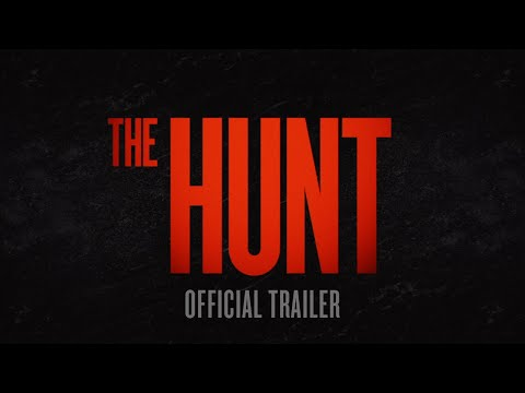 """The Hunt"" — Movie With Rich Liberal Elites Hunting ""Deplorables"" Will Hit Theaters March 13th"