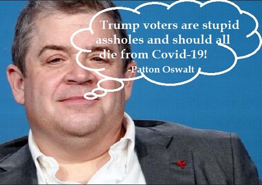 Vicious Democrat: Hollyweirdo Patton Oswalt wishes Trump supporters die from COVID-19