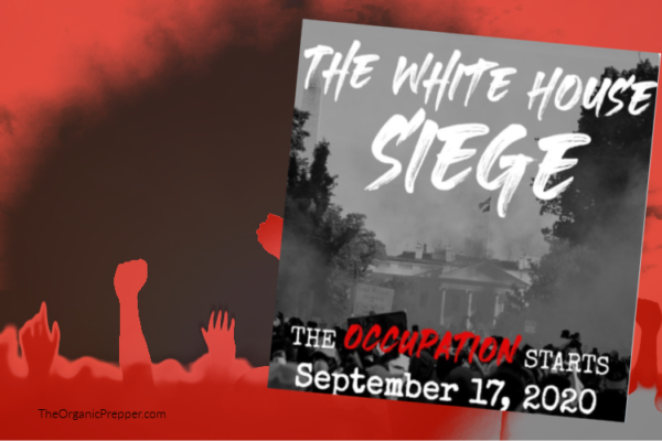 "#WhiteHouseSiege – This Group Plans to ""Lay Siege to"" and ""Occupy"" the White House Next Month"