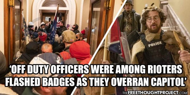 D.C. Cop Speaks Out, Says Cops Were Among Rioters Storming Capitol, Flashed Badges to Get In