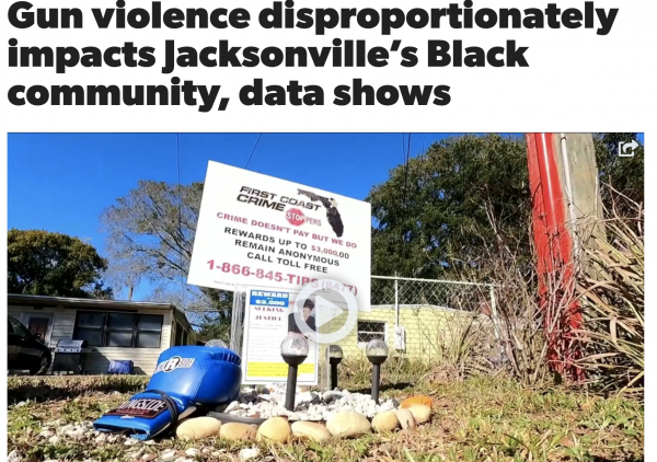 In Jacksonville, Florida, Gun Violence Almost Exclusively Black on Black: If Black Lives TRULY Matter, A Modest Proposal to End the Cycle of Black Gun Violence in the Black Community