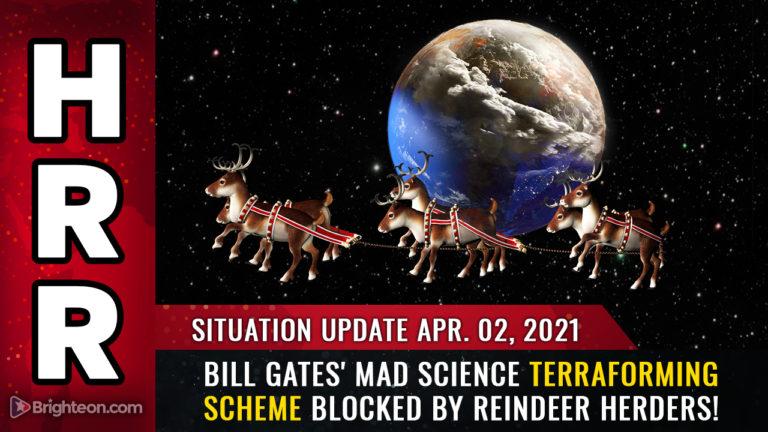 Situation Update- Bill Gates' mad science TERRAFORMING scheme blocked by reindeer herders