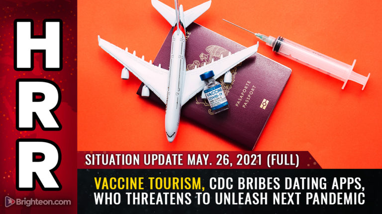 """Full update: Vaccine tourists flock to America to receive vaccine DEATH shots, while the CDC bribes dating apps to attach vaccination badges and """"super likes"""" to dating profiles"""